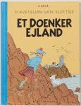 Hergé Tintin L'île noire Et Doenker Ejland