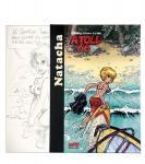 TT : Natacha : Atoll 66 dédicace et crayonnés