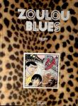 TT : Jacques Gallard : Zoulou blues