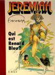 Portfolio : Hermann : Jérémiah : Qui est Renard Bl