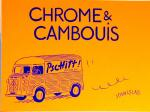 Portfolio : Chrome & Cambious